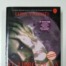 Libros: EL LIBRO DE LA ALQUIMISTA. SAGA VANIR VI / LENA VALENTI - * AUTOR: LENA VALENTI. Lote 151684128