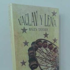 Libros: VACLAV Y LENA - TANNER, HALEY. Lote 151684156