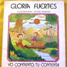 Libros: YO CONTENTO, TU CONTENTA QUE BIEN ME SALE LA CUENTA (LA TABLA EN VERSO). - FUERTES, GLORIA. ILUSTRAC. Lote 151726597