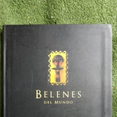 Libros: BELENES DEL MUNDO. Lote 151732237