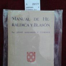Libros: MANUAL DE HERALDICA Y BLASON POR ---. - ASENSIO Y TORRES, JOSE. Lote 151787289