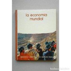 Libros: LA ECONOMÍA MUNDIAL / [TEXTO DE JOSÉ MARÍA VIDAL VILLA] - KINDLEBERGER/VIDAL VILLA. Lote 151273682