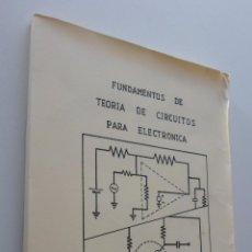 Libros: FUNDAMENTOS DE TEORÍA DE CIRCUITOS PARA ELECTRÓNICA - VILLANUEVA TEJADA. Lote 151841933