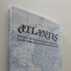 Libros: ATLANTIS VOLUMEN XXX NÚMERO 2 REVISTA DE LA ASOCIACIÓN ESPAÑOLA DE ESTUDIOS ANGLO NORTEAMERICANOS. Lote 151842469