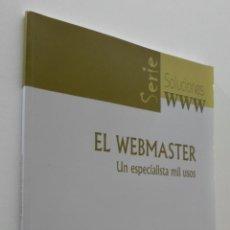 Libros: EL WEBMASTER: UN ESPECIALISTA MIL USOS - AGUILAR GALLEGO, MANUEL. Lote 151842613