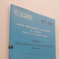 Libros: IGME 67 68 MAPA GEOLÓGICO DE ESPAÑA E 1:200.000 CHELES VILLAFRANCA DE LOS BARROS - INSTITUTO GEOLÓGI. Lote 151843588