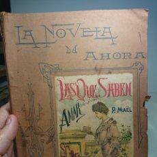 Libros: LAS QUE SABEN AMAR, P. MAEL, LA NOVELA DE AHORA. Lote 152228994