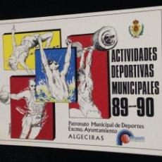 Libros: ACTIVIDADES DEPORTIVAS MUNICIPALES 89-90,ALGECIRAS.. Lote 152281314