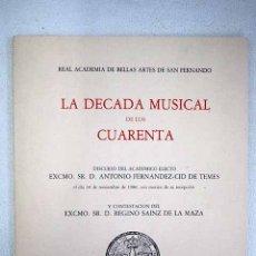 Libros: LA DECADA MUSICAL DE LOS CUARENTA. Lote 152384057