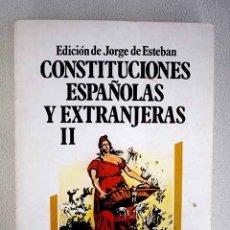 Libros: CONSTITUCIONES ESPAÑOLAS Y EXTRANJERAS, VOLUMEN II. Lote 152384072