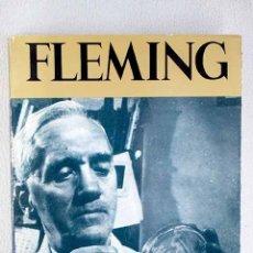 Libros: FLEMING: LA VIDA DE SIR ALEXANDER FLEMING. Lote 152384110