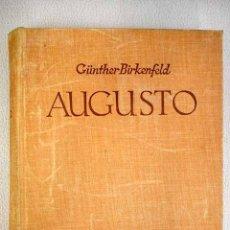 Libros: AUGUSTO CAYO JULIO CESAR OCTAVIANO: LA NOVELA DE SU VIDA. Lote 152384133