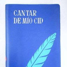 Libros: CANTAR DE MÍO CID: TRANSCRIPCIÓN MODERNA VERSIFICADA, SEGUIDA DEL TEXTO MEDIEVAL. Lote 152384156