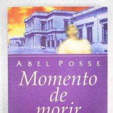 Libros: MOMENTO DE MORIR. Lote 152384568