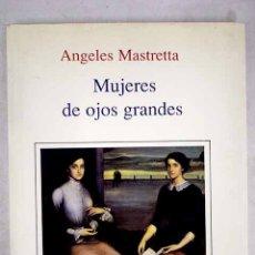 Libros: MUJERES DE OJOS GRANDES. Lote 152384585