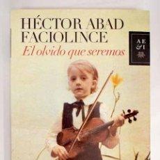 Libros: EL OLVIDO QUE SEREMOS. Lote 152384653