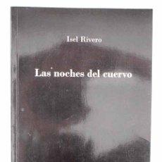 Libros: LAS NOCHES DEL CUERVO. Lote 152384681