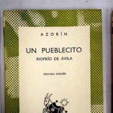 Libros: UN PUEBLECITO: RIOFRÍO DE AVILA. Lote 152391709