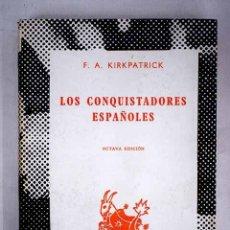 Libros: LOS CONQUISTADORES ESPAÑOLES. Lote 152391774