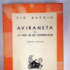 Libros: AVIRANETA O LA VIDA DE UN CONSPIRADOR. Lote 152391781