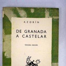 Libros: DE GRANADA A CASTELAR. Lote 152391826