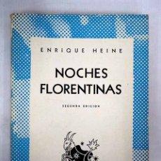 Libros: NOCHES FLORENTINAS Y ESPÍRITUS ELEMENTALES. Lote 152391849
