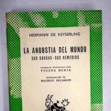 Libros: LA ANGUSTIA DEL MUNDO: SUS CAUSAS. SUS REMEDIOS. Lote 152391850