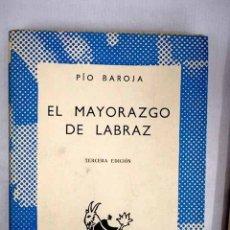 Libros: EL MAYORAZGO DE LABRAZ. Lote 152501408