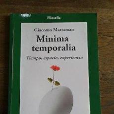Livros em segunda mão: MINIMA TEMPORALIA. TIEMPO, ESPACIO, EXPERIENCIA - GIACOMO MARRAMAO. Lote 152707620