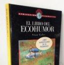Libros: EL LIBRO DEL ECOHUMOR **** ECOLECCION TIERRAVIVA *** EDICIONES SM 1991 *** STAN EALES. Lote 152907338