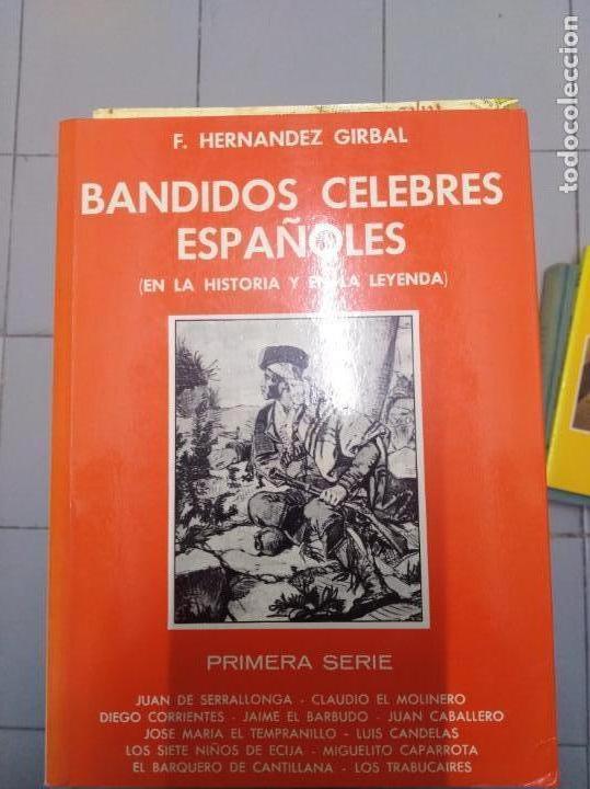 BANDIDOS CELEBRES ESPAÑOLES F. HERNANDEZ GIRBAL 2 TOMOS (Libros sin clasificar)