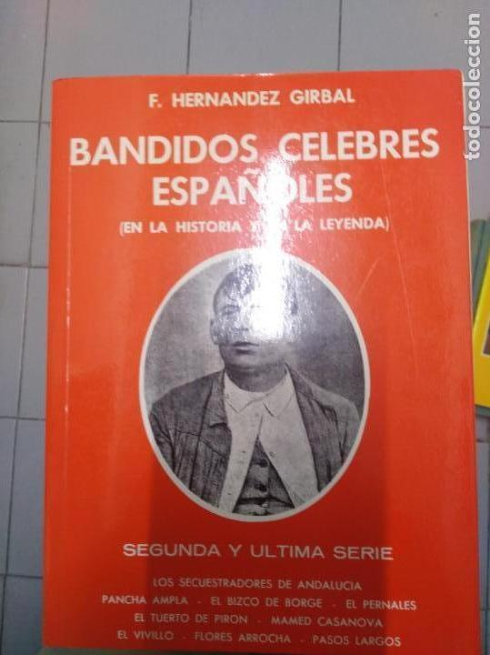 Libros: Bandidos celebres españoles F. Hernandez Girbal 2 tomos - Foto 2 - 153133062