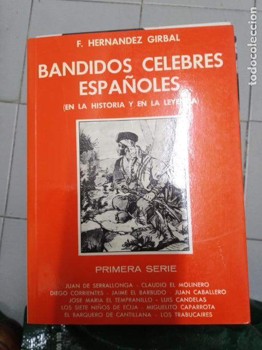 BANDIDOS CELEBRES ESPAÑOLES PRIMERA SERIE F. HERNANDEZ GIRBAL (Libros sin clasificar)