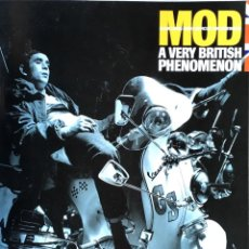 Libros: MOD A VERY BRITISH PHENOMENON. TERRY RAWLINGS.. Lote 153272046