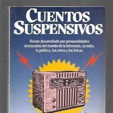 Libros: CUENTOS SUSPENSIVOS. Lote 153276726