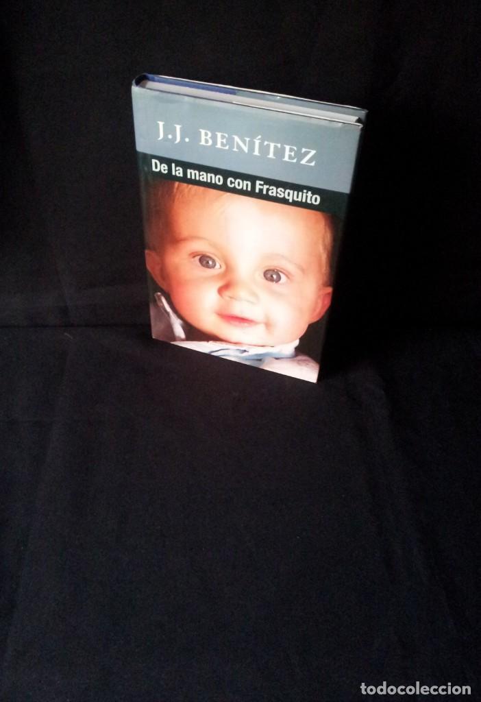 J.J. BENITEZ - DE LA MANO CON FRASQUITO - FIRMADO - EDITORIAL GRANICA 2008 (Libros sin clasificar)
