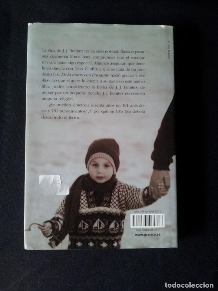 Libros: J.J. BENITEZ - DE LA MANO CON FRASQUITO - FIRMADO - EDITORIAL GRANICA 2008 - Foto 2 - 153886006