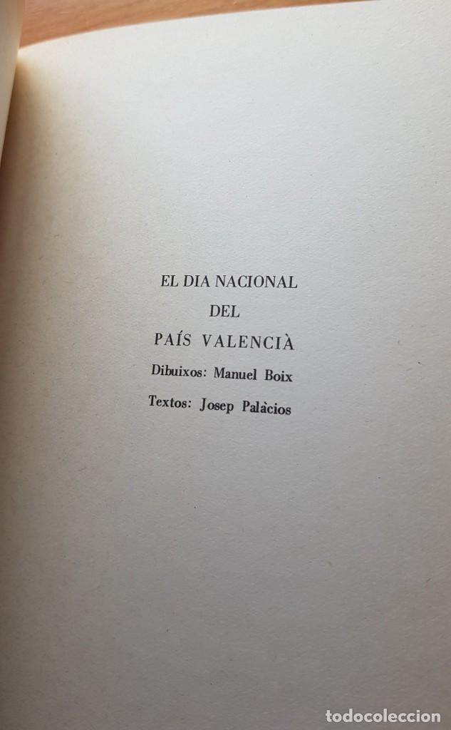 Libros: EL DÍA NACIONAL DEL PAÍS VALENCIÀ. 25 D´ABRIL DÍA DE LES LLIBERTATS DEL PAÍS VALENCIÀ - Foto 7 - 154149606