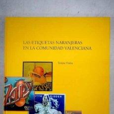 Libros - Las etiquetas naranjeras en la Comunidad Valenciana - 154224286