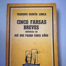 Libros: FEDERICO GARCÍA LORCA 5 FARSAS POR AHÍ VECES SEGUIDAS DE ASÍ QUE PASEN 5 AÑOS EDITORIAL LOSADA. Lote 154768382