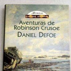 Libros: AVENTURAS DE ROBINSON CRUSOE. Lote 154901522