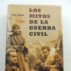 Libros: LIBRO LOS MITOS DE LA GUERRA CIVIL POR PIO MOA. Lote 155002226