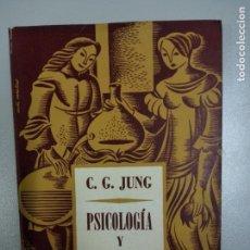 Libros: PSICOLOGÍA Y ALQUIMIA - JUNG, CARL GUSTAV. Lote 171485757