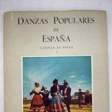 Livros em segunda mão: DANZAS POPULARES DE ESPAÑA: CASTILLA LA NUEVA, I. Lote 155333777