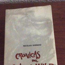 Libros: CRÓNICAS DEL GUARDA MAYOR NICOLÁS DORADO 1968. Lote 155480002