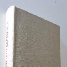 Libros: LA SOCIEDAD ESPAÑOLA EN FOTOGRAFÍAS Y DOCUMENTOS - DÍAZ PLAJA. Lote 155772849