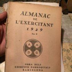Libros: ANTIGUO LIBRO ALMANAC DE L'EXERCITANT AÑO 1929 OBRA DEL EXERCICIS PARROQUIALS BARCELONA . Lote 155827782