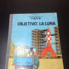 Libros: LAS AVENTURAS DE TINTÍN: OBJETIVO: LA LUNA (ED.JUVENTUD, HERGÉ) EDICIÓN DE 1965. Lote 155837582