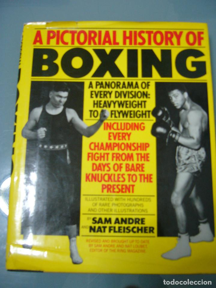 A PICTORIAL HISTORY OF BOXING (Libros sin clasificar)