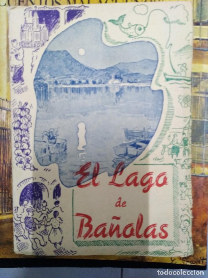 EL LAGO DE BAÑOLAS (Libros sin clasificar)